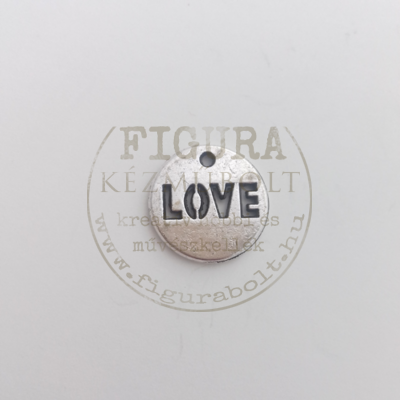 Fém medál ezüst színű korong áttört LOVE felirattal 15mm